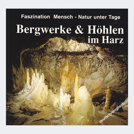 Bergwerke und Höhlen im Harz