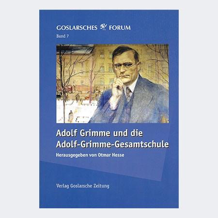 Adolf Grimme und die Adolf-Grimme-Gesamtschule
