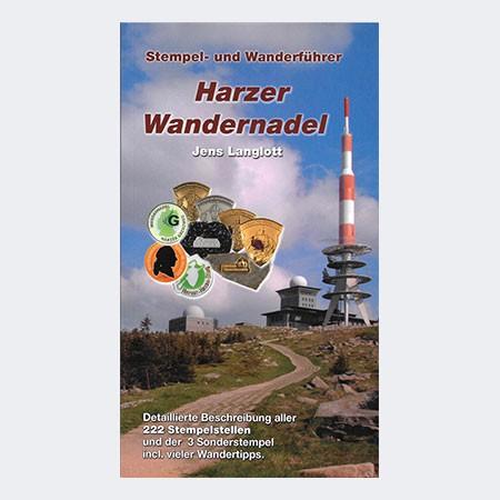 Harzer Wandernadel - Stempel- und Wanderführer